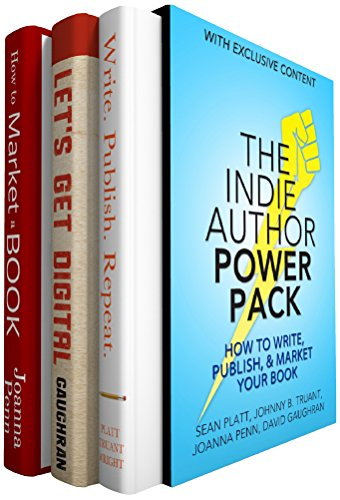 The Indie Author Power Pack: How To Write, Publish, & Market Your Book