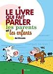 Le livre qui fait parler les parents...