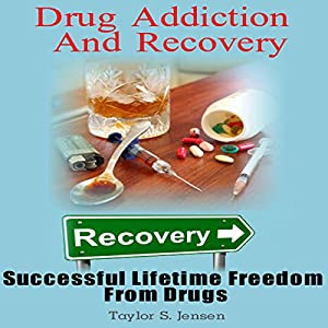 Drug Addiction and Recovery Audiobook