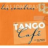 "Tango Cafevon ""Las Sombras"""