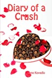 Diary of a Crush  Amazon.Com Rank: # 8,500,796  Click here to learn more or buy it now!