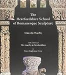 The Herefordshire School of Romanesqu...
