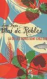 echange, troc Jean-Marie Blas de Roblès - La où les tigres sont chez eux