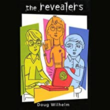 The Revealers (       UNABRIDGED) by Doug Wilhelm Narrated by Jon Toppo