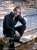 Jim Brickman - The Disney Songbook - Easy Piano