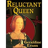 Reluctant Queen the story of Henry VIII's defiant little sister