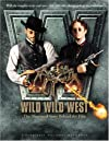 Wild, Wild, West: The Illustrated Story Behind the Film (Newmarket Pictorial Moviebook)