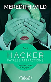 Hacker 02 : Fatales attractions