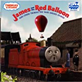 Thomas & Friends: James and the Red Balloon and Other Thomas the Tank Engine Stories (Thomas & Friends) (Pictureback(R)) ~ Rev. W. Awdry