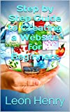 Step by Step Guide to Creating a Website for Beginners