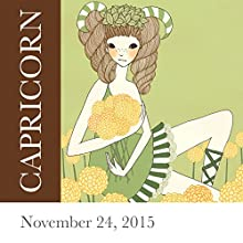 Capricorn: November 24, 2015  by Tali Edut, Ophira Edut Narrated by Lesa Wilson