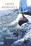 Das Versprechen meiner Mutter (3404162978) by Laura Moriarty