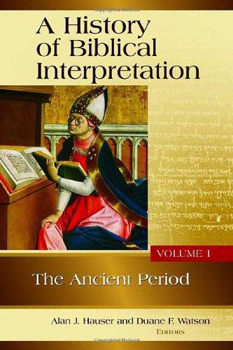A History of Biblical Interpretation, Volume 1: The...