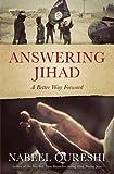 Answering Jihad: A Better Way Forward (Paperback)