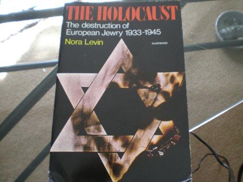 The Holocaust: The Destruction of European Jewry 1933-1945