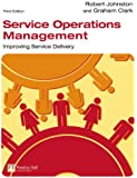 Service Operations Management (3rd Edition)