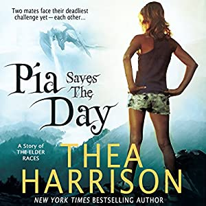 Pia Saves The Day: A Novella of the Elder Races, Book 6 | [Thea Harrison]