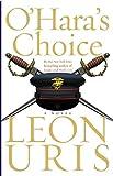 O'Hara's Choice (Uris, Leon) (0060568739) by Uris, Leon