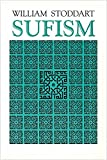 Sufism: The Mystical Doctrines and Methods of Islam (Patterns of World Spirituality Series)