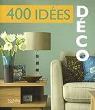 echange, troc Hachette - 400 idées déco