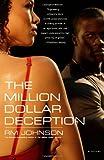 img - for The Million Dollar Deception: A Novel book / textbook / text book