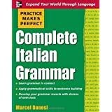 Practice Makes Perfect: Complete Italian Grammarby Marcel Danesi