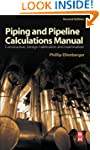 Piping and Pipeline Calculations Manu...