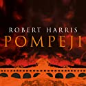 Pompeji Audiobook by Robert Harris Narrated by Karlheinz Tafel