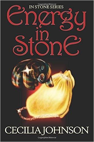 Energy in Stone (In Stone Series) (Volume 1)