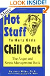 More Hot Stuff to Help Kids Chill Out