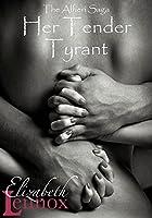 Her Tender Tyrant (The Alfieri Saga Book 5) (English Edition)