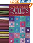 Stash Buster Quilts: 14 Time-Saving D...