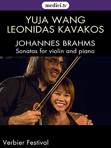 Brahms, Sonatas for violin and piano - Yuja Wang, Leonidas Kavakos