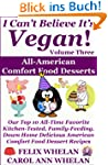 I Can't Believe It's Vegan! Volume 3...