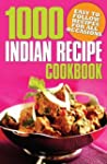 1000 Indian Recipe Cookbook: Easy to...