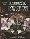 img - for Eyes of the Lich Queen (Dungeons & Dragons d20 3.5 Fantasy Roleplaying, Eberron Setting) book / textbook / text book