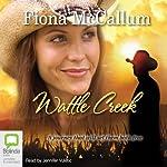 Wattle Creek | Fiona McCallum