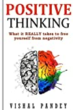 img - for Positive Thinking: What It Really Takes To Free Yourself From Negativity book / textbook / text book