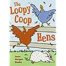 The Loopycoop Hens