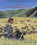 img - for The Blackfeet (Indian Jrs.) (Junior Library of American Indians) book / textbook / text book