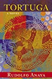 Tortuga: A Novel (0826336248) by Anaya, Rudolfo