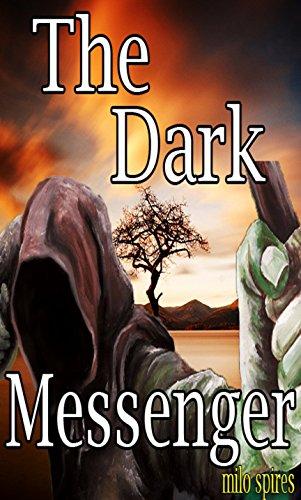 The Dark Messenger (Vampire Uprise)