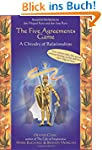 The Five Agreements Game: A Chivalry...