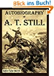 Autobiography of A. T. Still (English...