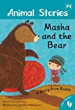 img - for Masha and the Bear: A Story from Russia (Animal Stories) book / textbook / text book