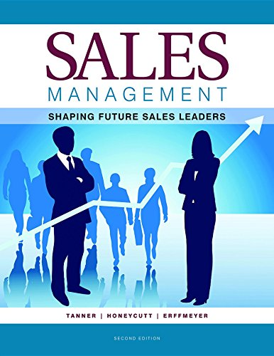 Sales Management 2nd Edition, by Jeff Tanner, Earl Honeycutt, Robert Erffmeyer