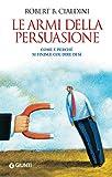 Le armi della persuasione..