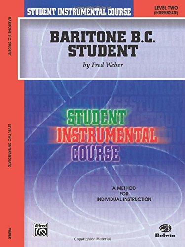 Student Instrumental Course Baritone (B.C.) Student: Level II