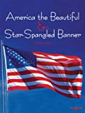 Star Spangled Banner and America for Easy Piano