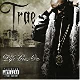 Life Goes On - Trae